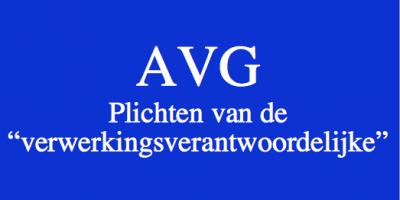 AVG - de plichten van de verantwoordelijke